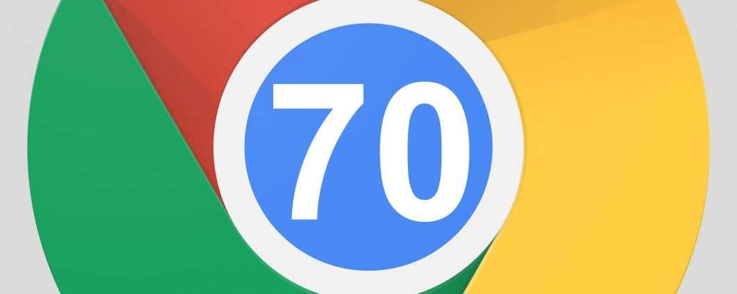 Google pubblica Chrome 70: le novità del browser