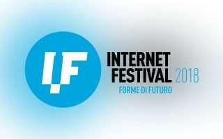 Internet Festival, cosa non perdersi sabato 13/10