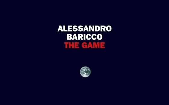 The Game: il saggio di Baricco è un capolavoro