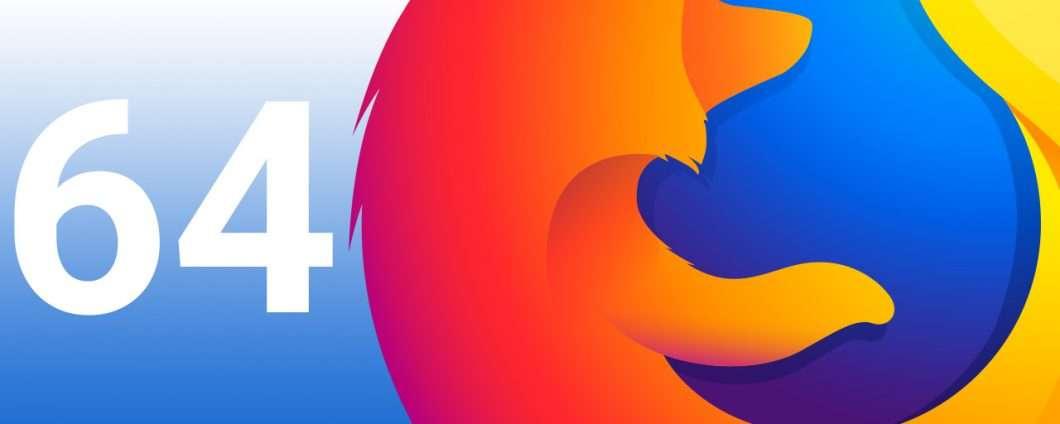 Firefox 64 in download: le novità del browser