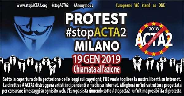 La protesta StopACTA2 organizzata per il 19 gennaio 2019 a Milano