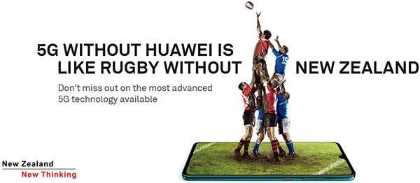 Huawei: un banner a sostegno della propria posizione legata al 5G, che chiama in causa la Nuova Zelanda