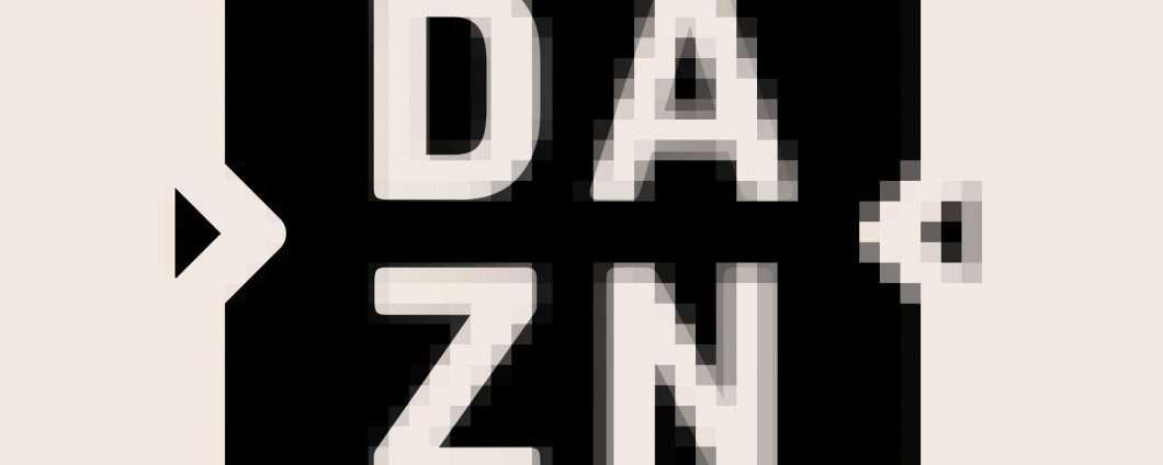 DAZN, pubblicità ingannevole: sanzione dall'AGCM