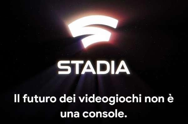 Stadia: Il futuro dei videogiochi non è una console.
