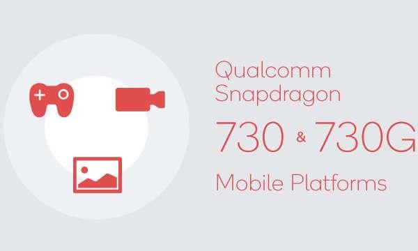 Qualcomm Snapdragon 730 e Snapdragon 730G