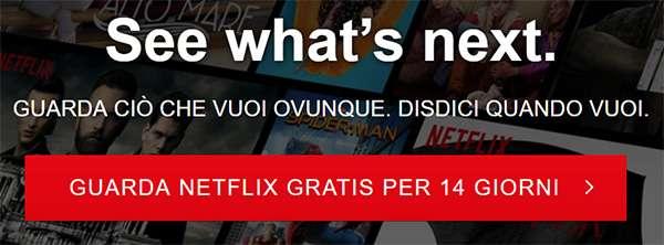 Netflix: torna la prova gratuita, ora di 14 giorni