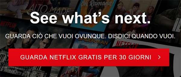 Netflix: per qualcuno la prova gratuita dura 30 giorni