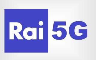 5G, broadcasting sperimentale della RAI