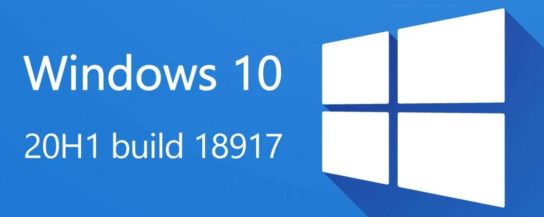 Windows 10 20H1 build 18917 nel Fast Ring
