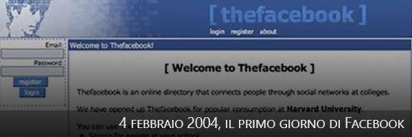 04/02/2004, il primo giorno di Facebook