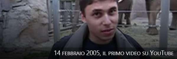 14/02/2005, il primo video su YouTube