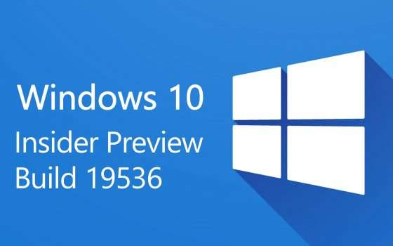 Windows 10 Insider Preview Build 19536: post-20H1