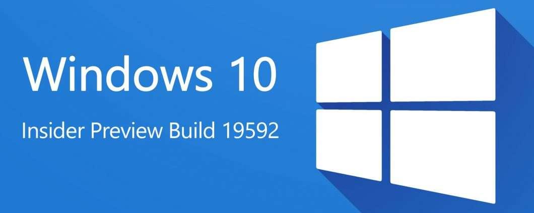 Windows 10 Insider Preview Build 19592: download e novità