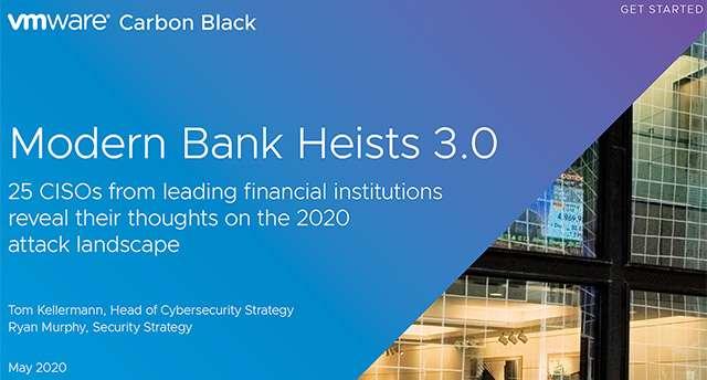 Il report Modern Bank Heists 3.0 di VMware Carbon Black