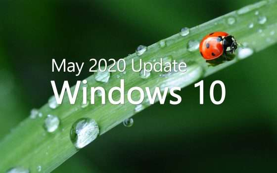 Windows 10 May 2020 Update, prosegue il rollout