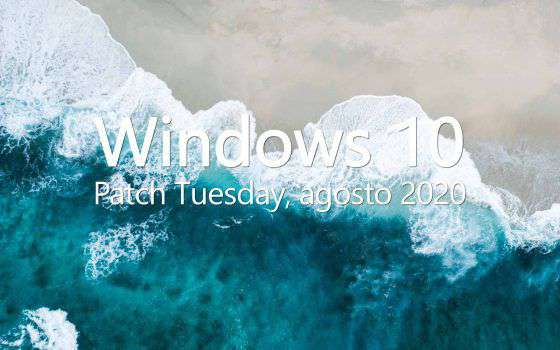 Windows 10: Patch Tuesday agosto 2020, le novità