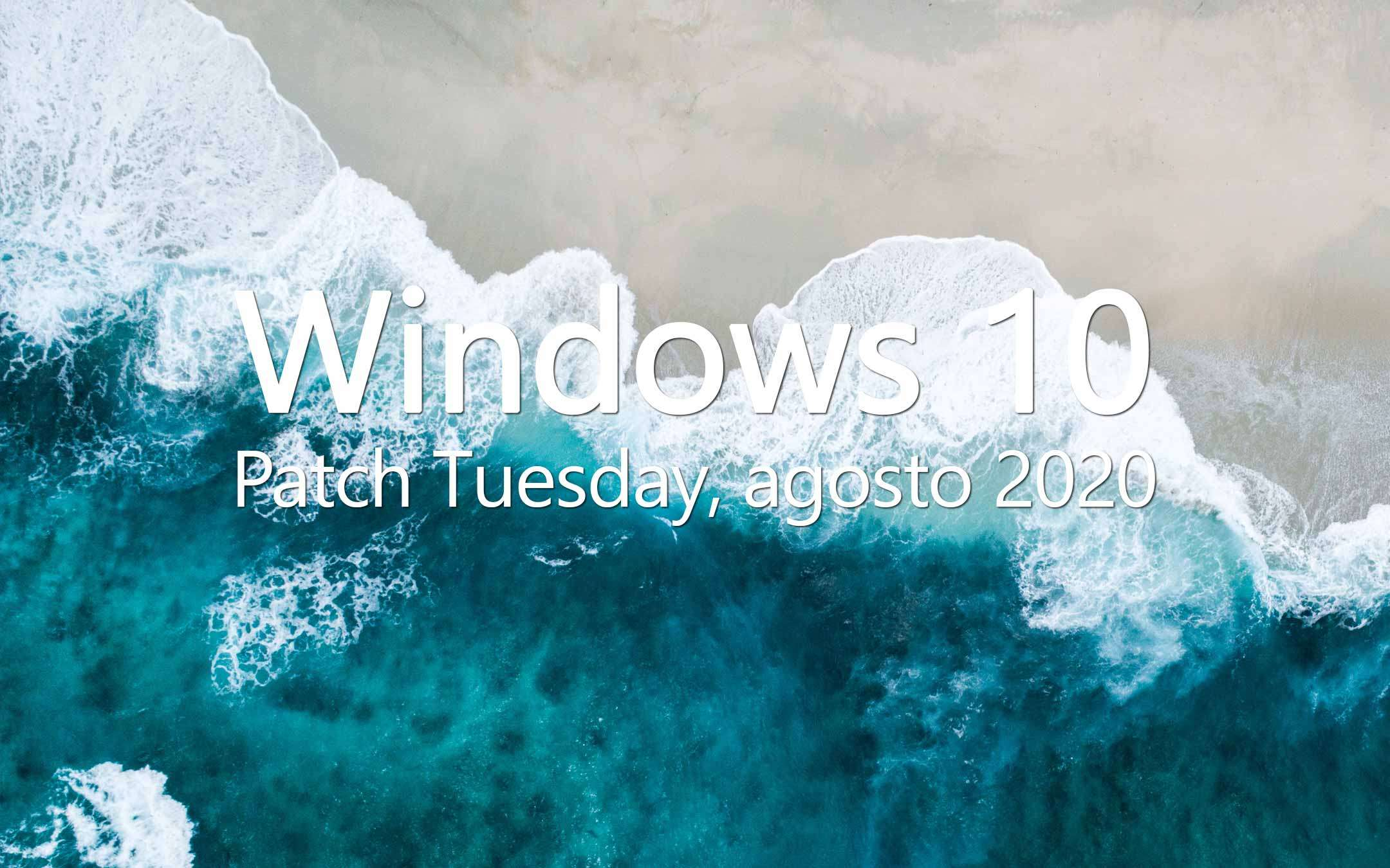 Windows 10, Patch Tuesday agosto 2020