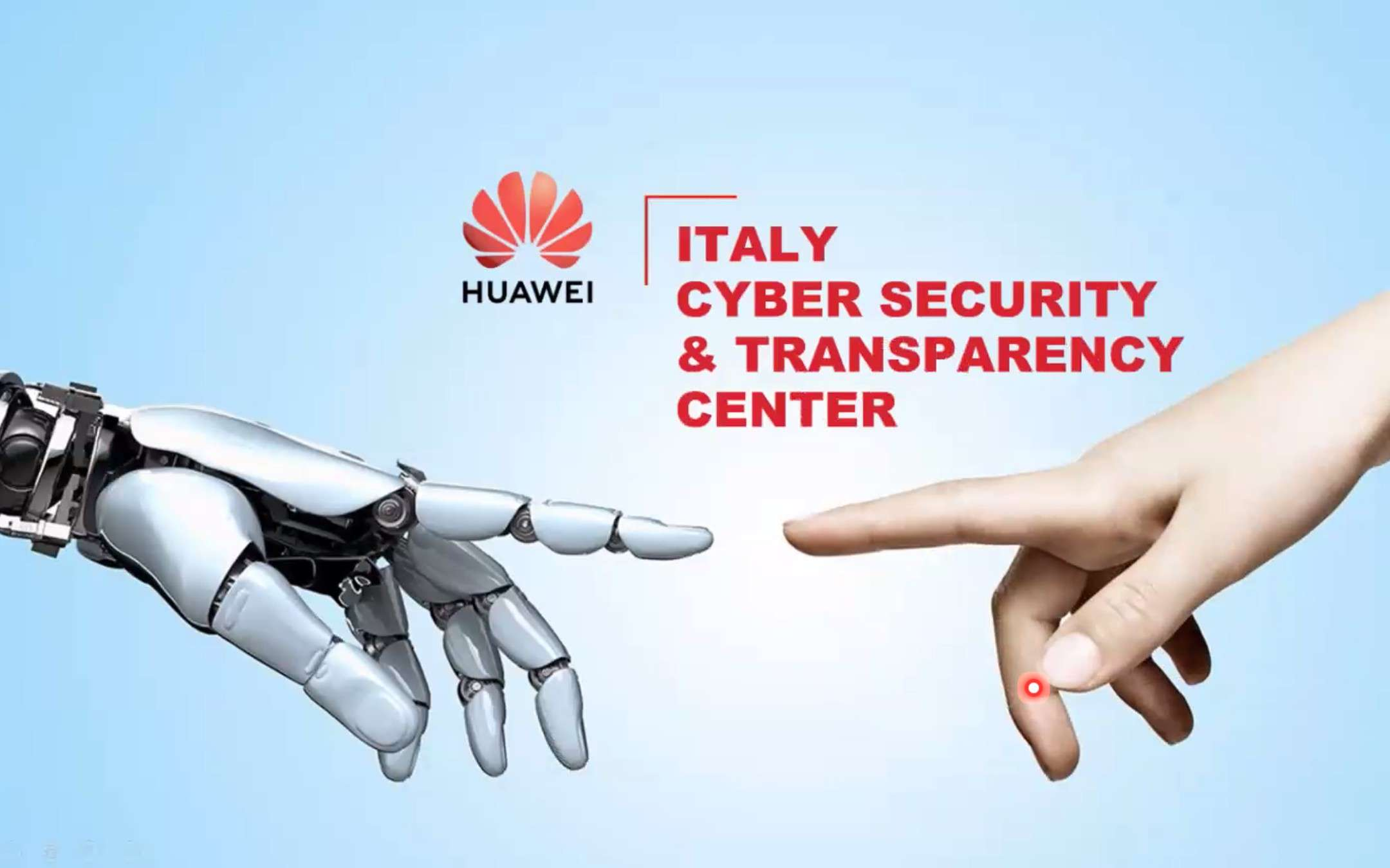 Huawei opens a Cybersecurity & Transparency Center in Rome
