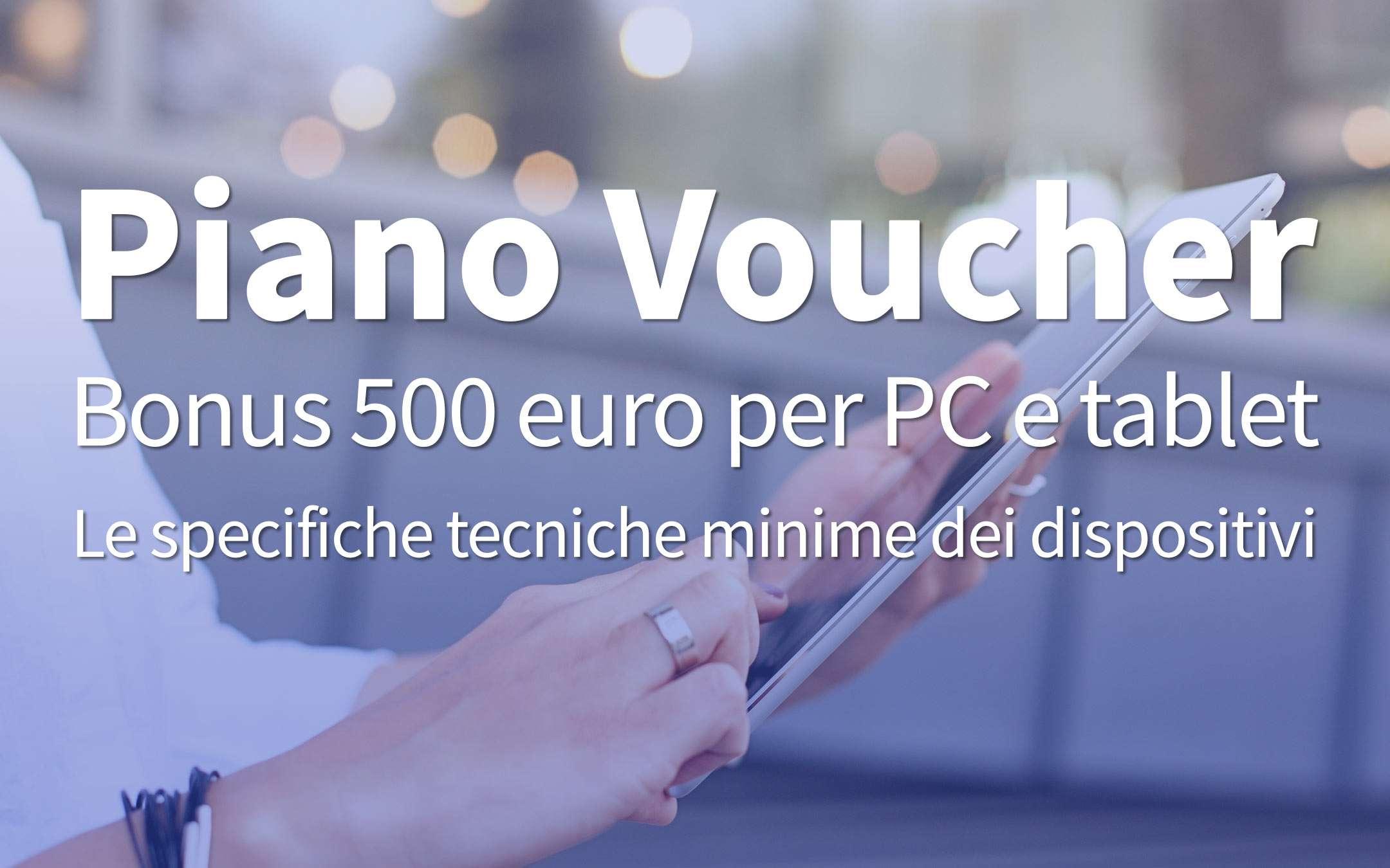 Bonus 500 euros PC and tablet: the minimum specifications