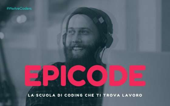 Epicode: corso Web developer per trovare subito lavoro