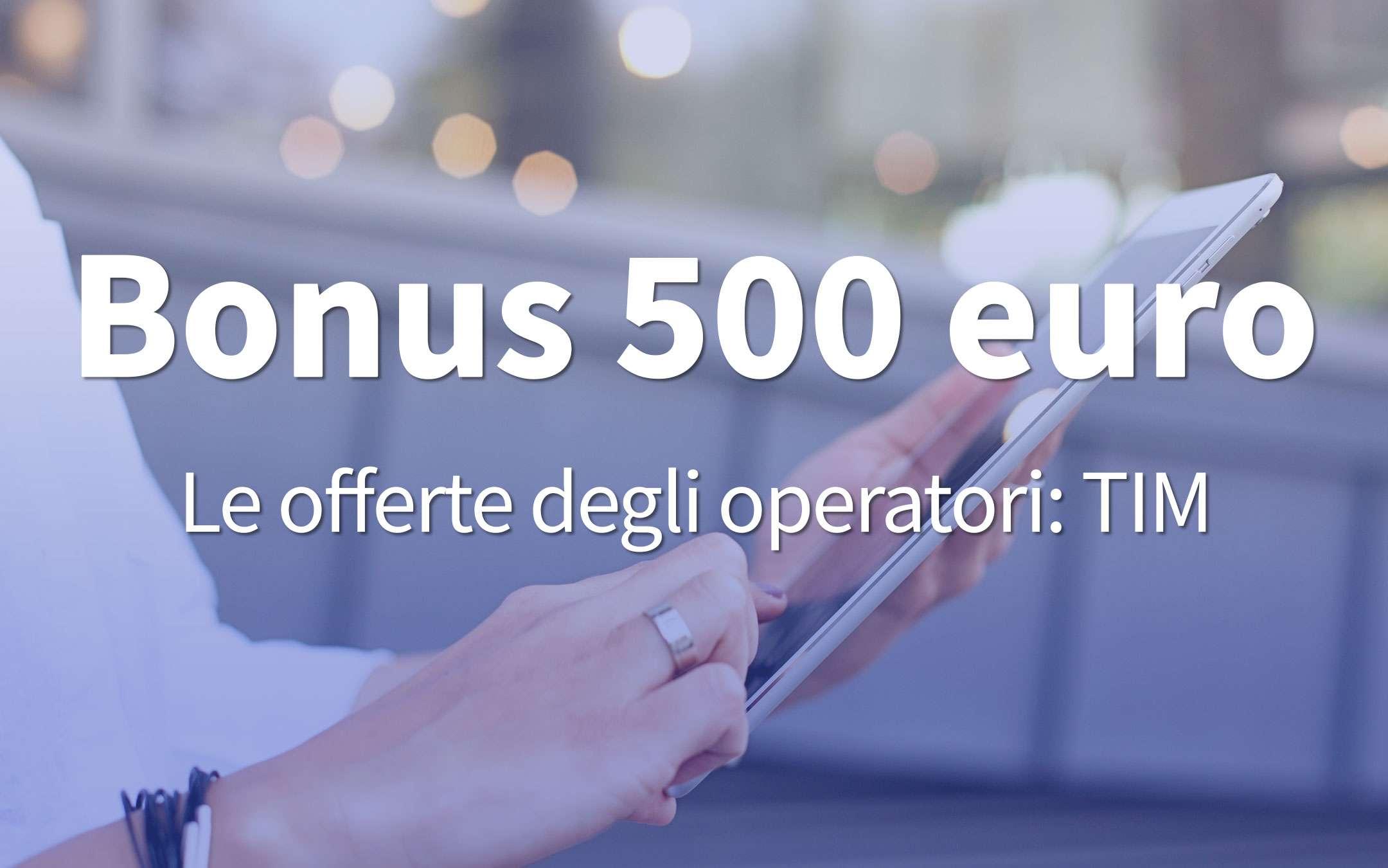 Bonus 500 euros: the TIM SUPER Voucher Fiber offer