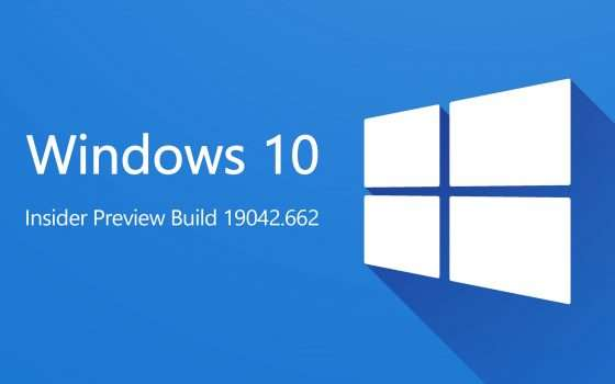 Windows 10 Preview Build 19042.662 agli Insider