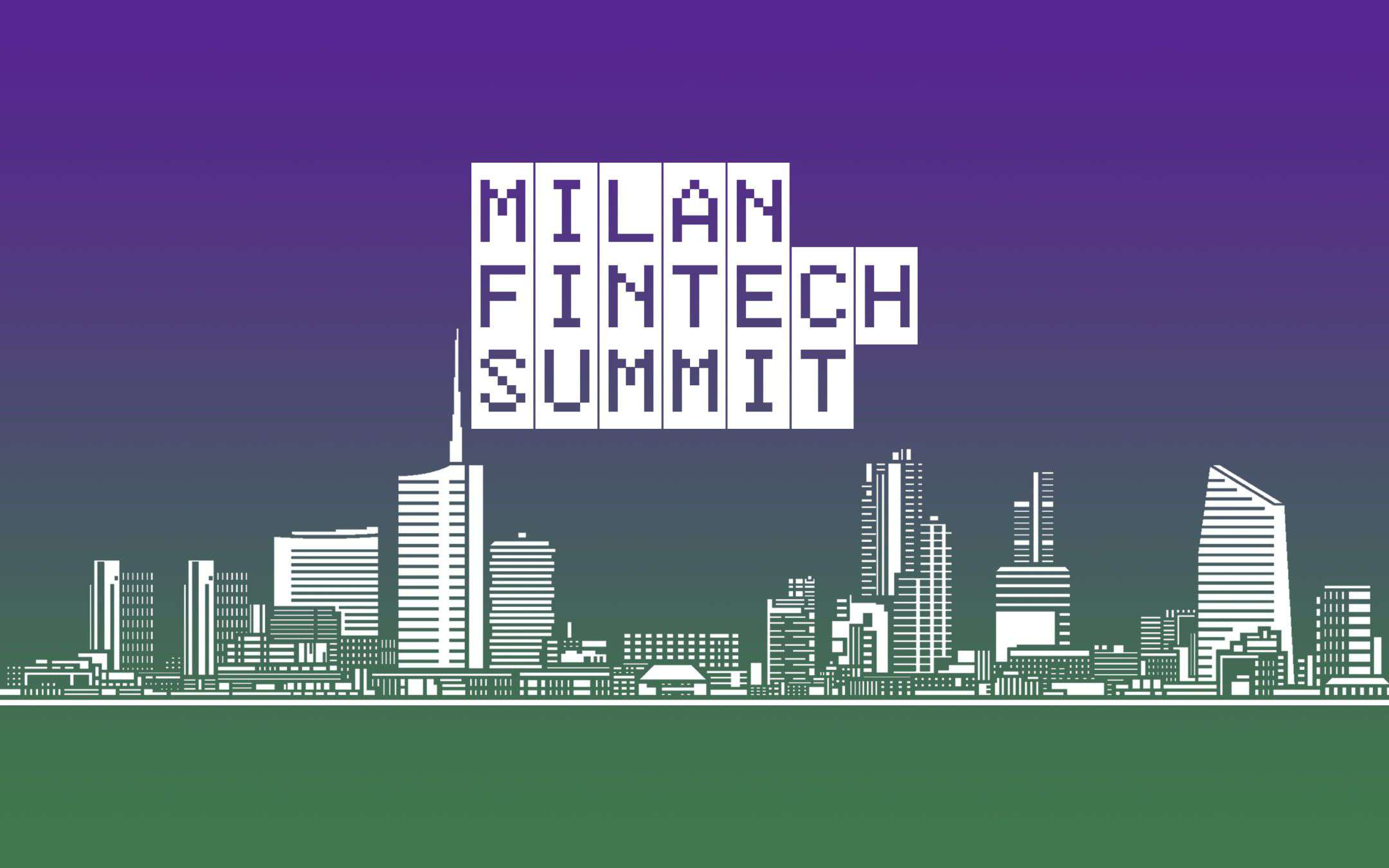Milan Fintech Summit: 10-11 December, streaming