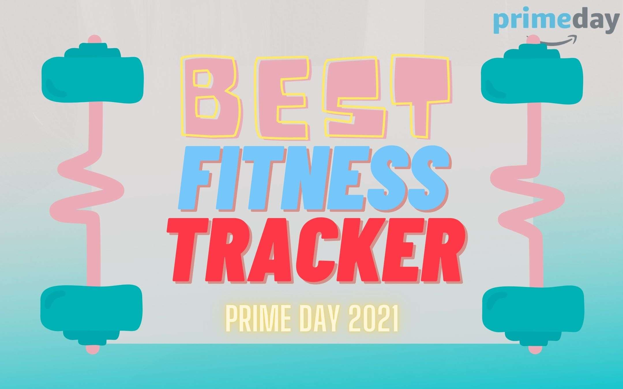 fitness tracker prime day 2021