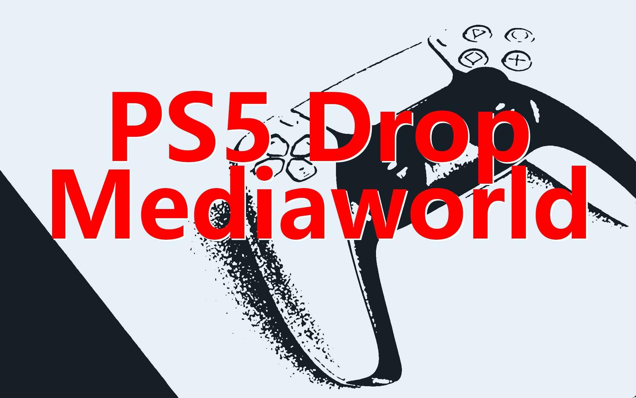 PS5 Drop, Mediaworld