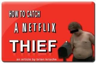 To catch a netflix thief